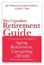 The Canadian Retirement Guide, Jill O'Donnell (2004):