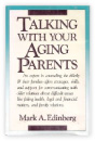 Talking with your aging parent, Mark Edinburg (1987):